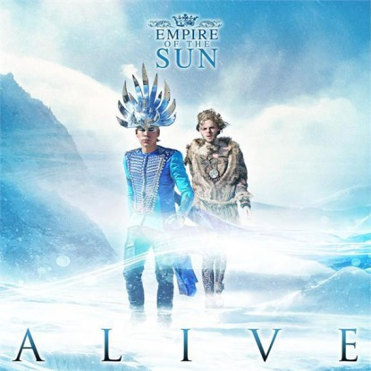 "Enter the Empire of the Sun wonderland that is ""Alive""."